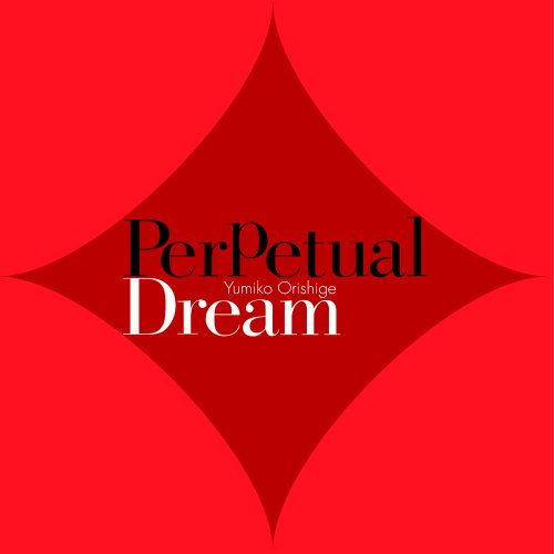 Perpetual Dream