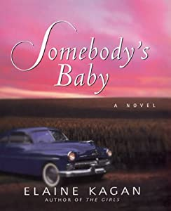 Somebody's Baby: A Novel
