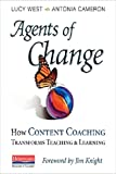 img - for Agents of Change: How Content Coaching Transforms Teaching and Learning book / textbook / text book