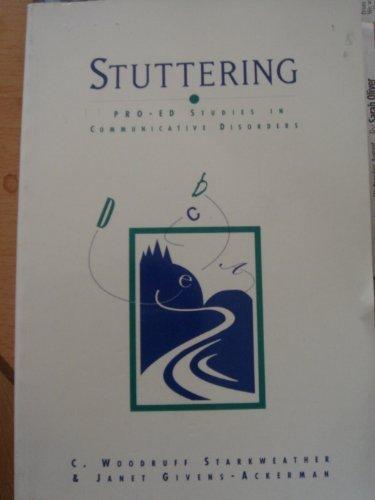 Stuttering (Pro-ed Studies in Communicative Disorders)