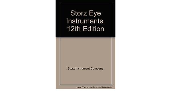 Storz Eye Instruments  12th Edition: Storz Instrument