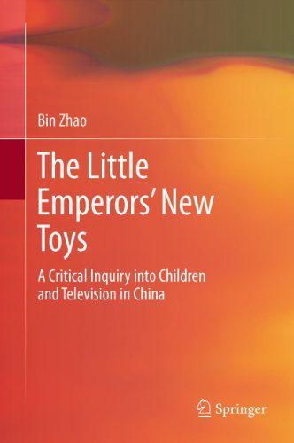 Download The Little Emperors' New Toys: A Critical Inquiry into Children and Television in China Pdf