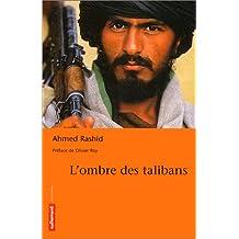 OMBRE DES TALIBANS (L')