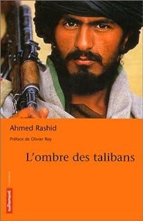 L'ombre des Taliban, Rashid, Ahmed
