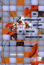 An Introductory History of British Broadcasting