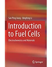 Introduction to Fuel Cells: Electrochemistry and Materials