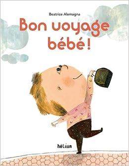 voyage bebe 1 an