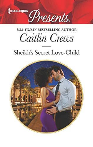 Sheikh's Secret Love-Child: A Secret Baby Romance (Bound to the Desert King Book 4) ()