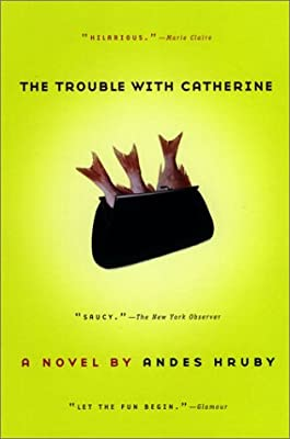 The Trouble with Catherine