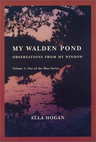 My Walden Pond: Observations From My Window (Out of the Blue Series, Vol. 1) ebook