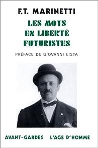 Les Mots en liberté futuristes par Filippo Tommaso Marinetti