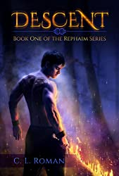 Descent: Book One in the Rephaim Series