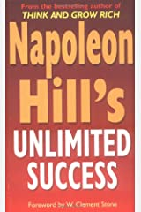 Napoleon Hill's Unlimited Success: 52 Steps to Personal and Financial Reward Paperback