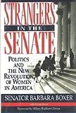 Strangers in the Senate: Politics and the New Revolution of Women in America