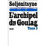 Archipel du goulag t.3