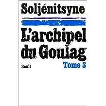 Archipel du goulag t.3: Résistance