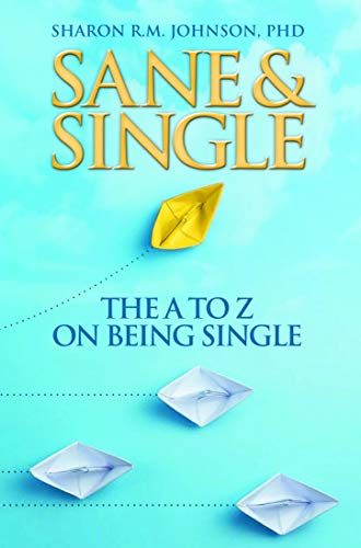 Sane & Single: The A to Z on Being Single