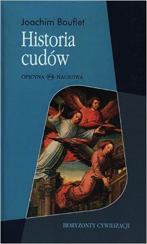 Historia cudow Od sredniowiecza do dzis: Amazon.es: Bouflet, Joachim: Libros en idiomas extranjeros
