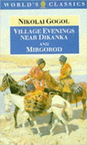 Download Village Evenings Near Dikanka And Mirgorod By Nikolai Gogol