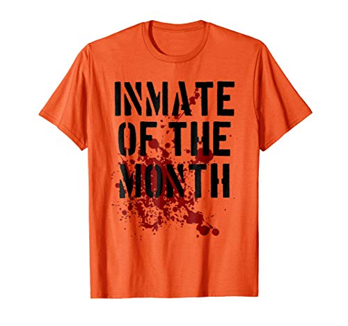 Inmate T Shirt Prisoner Outfit Inmate of the Month