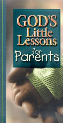God's Little Lessons for Parents (God's Little Lessons on Life) ebook