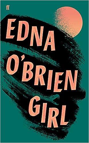 Girl Amazon Fr Edna O Brien Livres Anglais Et Etrangers