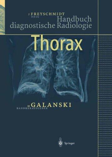 Thorax (Handbuch diagnostische Radiologie)