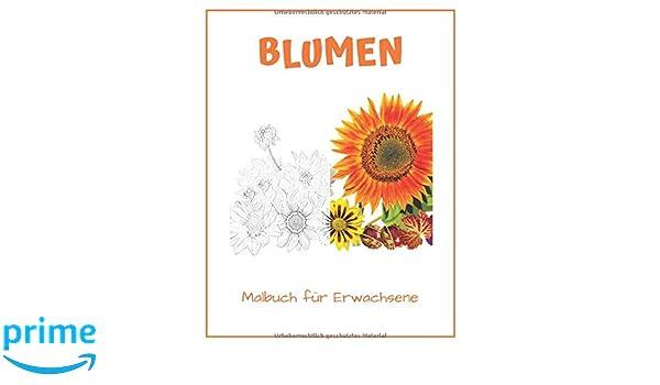Amazon Com Blumen Malbuch Fur Erwachsene 50 Schone Blumen Motive