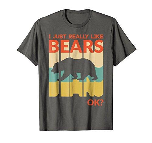 Bear Retro T-shirt (Mens I Just Really Like Bear, OK ? T-Shirt Vintage Retro Large Asphalt)