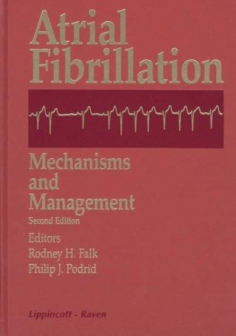 Atrial Fibrillation: Mechanisms and Management