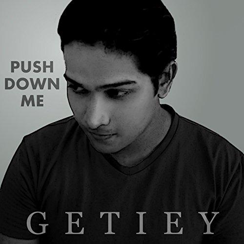 Push Down Me