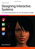 Designing Interactive Systems, 3rd Edition Front Cover