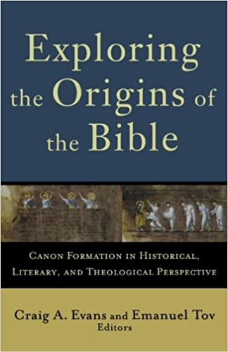Exploring the origins of the bible canon formation in historical theological perspective acadia studies in bible and theology craig a evans emanuel tov craig evans lee mcdonald 9780801032424 amazon books fandeluxe Image collections