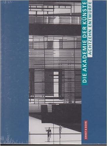 Book Die Akademie Der Kuenste: Achtzehn Entwuerfe