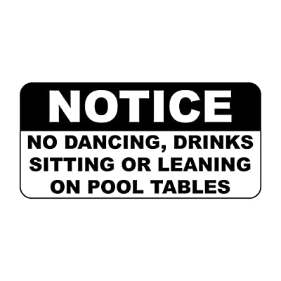 Iliogine Metal Aluminum Sign Notice No Dancing Drinks Sitting Or Leaning Pool Tables Plaque for Yard Garage Driveway House Fence