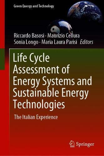 Life Cycle Assessment of Energy Systems and Sustainable Energy Technologies: The Italian Experience