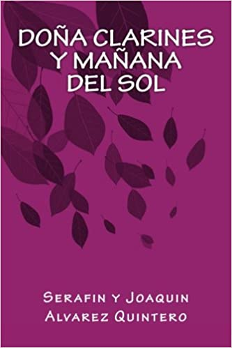 Amazon.com: Doña Clarines y Mañana del Sol (Spanish Edition ...