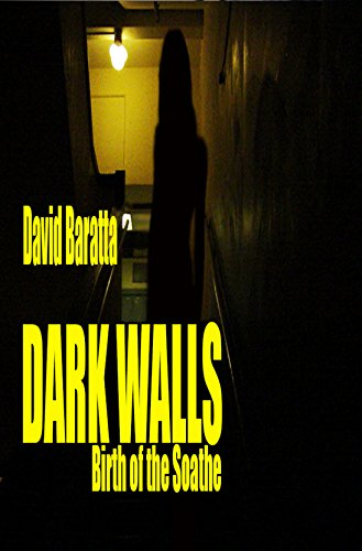 Book: Dark Walls - Birth of the Soathe by David Baratta