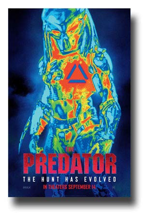 The Predator Poster Movie Promo 11 x 17 inches The Hunt Has Evolved Heat Vision 2018