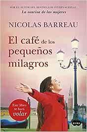El café de los pequeños milagros (SUMA): Amazon.es: Barreau ...