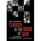 Terror in the Mind of God, Fourth Edition: The Global Rise of Religious Violence (Volume 13) (Comparative Studies in Religion