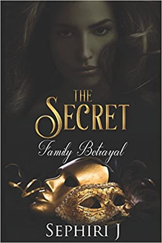 The Secret: Family Betrayal (The Secret Series)