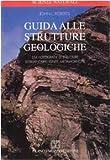 Guida alle strutture geologiche