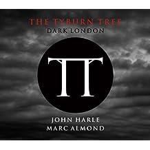 The Tyburn Tree: Dark London