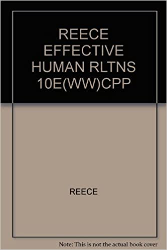 Book Effective Human Relations: Personal and Organizational Applications by Barry L. Reece (2008-01-01)