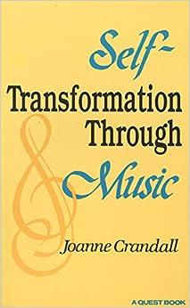 Self-transformation Through Music (Quest Books)