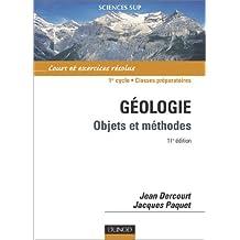 Géologie : objet et méthodes - cours et exercices résolus