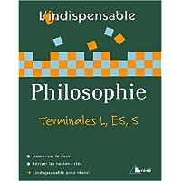 L'indispensable : Philosophie Tle L, ES et S