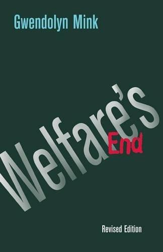 Welfare's End (Cornell Paperbacks)
