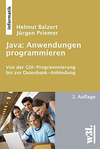 java-anwendungen-programmieren-von-der-gui-programmierung-bis-zur-datenbank-anbindung